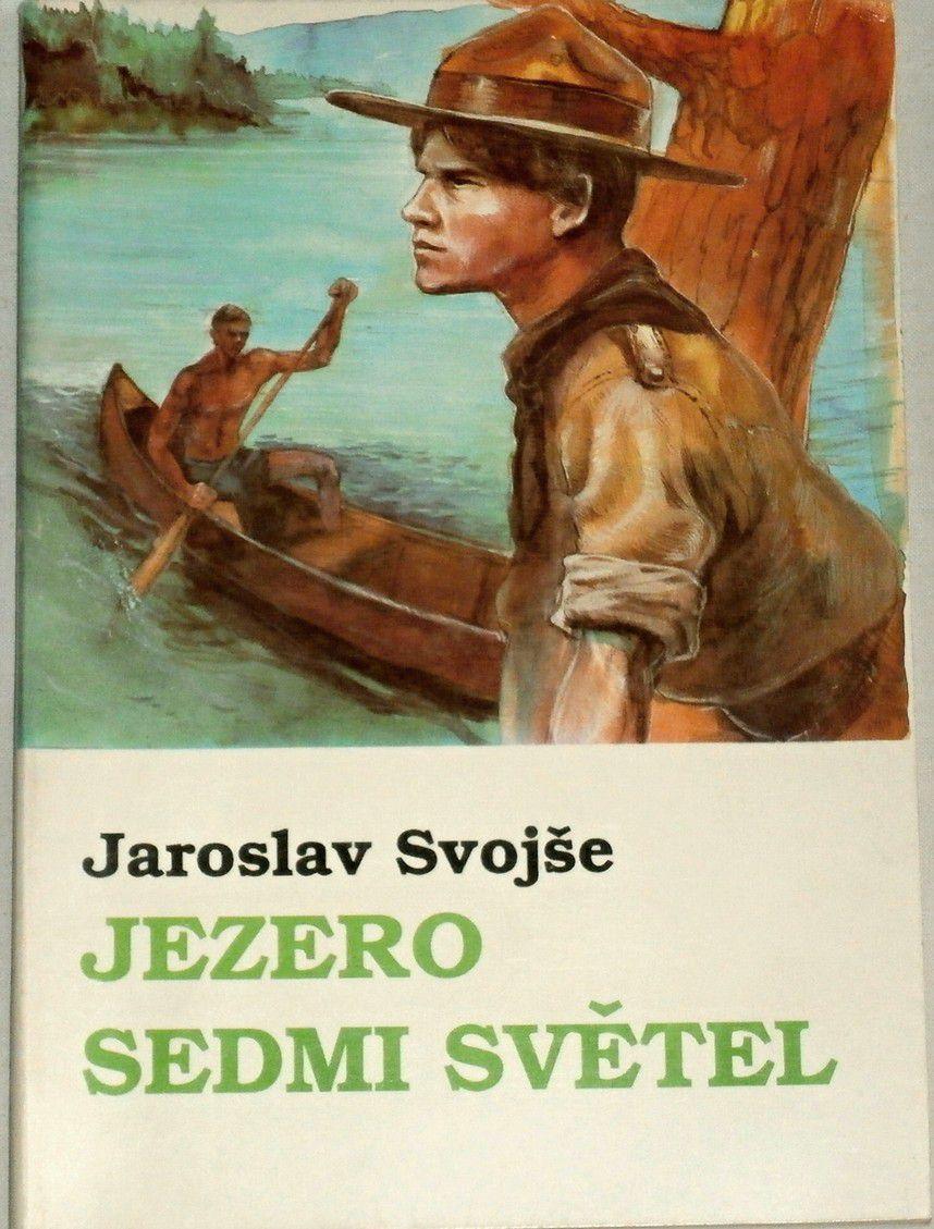 Svojše Jaroslav - Jezero sedmi světel